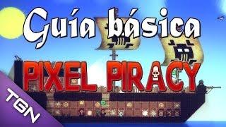 Guía básica: Pixel Piracy