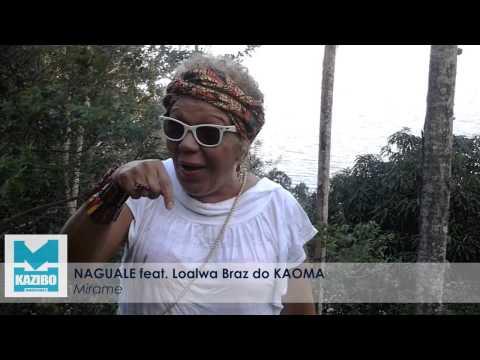Naguale feat. Loalwa Braz do KAOMA - Mirame (PROMO) OUT NOW !!!