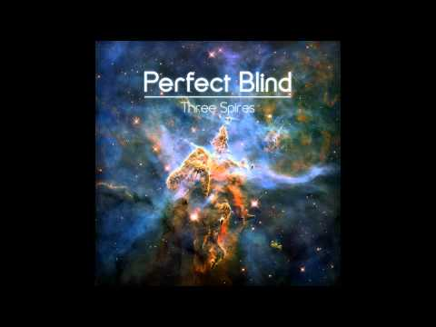 Perfect Blind - Three Spires [HQ]