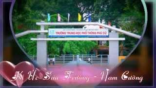 Ký Ức Sân Trường - Nam Cường