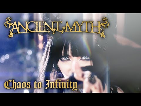 ANCIENT MYTH / Chaos to Infinity (Music Video)