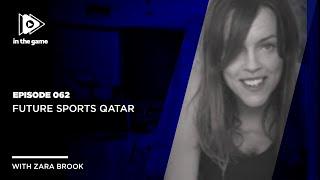 EP62: Future Sports Qatar