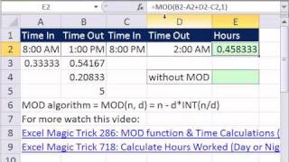 Excel Magic Trick 727: Calculate Hours Worked Night or Day Shift With Break For Lunch