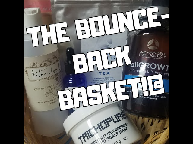 The 'bounce-back' basket for hair loss