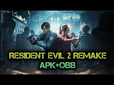 Resident Evil 2 Remake APK+OBB For Free || Android Games 2019|| 100% Working