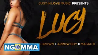 OTILE BROWN X ARROW BWOY X MASAUTI - LUCY (OFFICIAL AUDIO)sms skiza 7301110 to 811