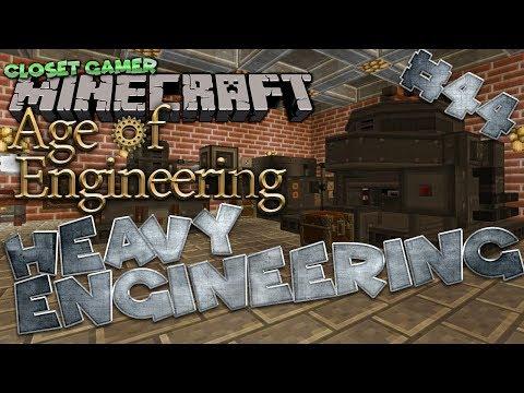 Age of Engineering 44| Heavy Engineering| | Closet Gamer