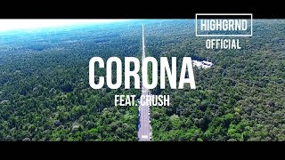 [MV] PUNCHNELLO - CORONA (Feat. CRUSH)