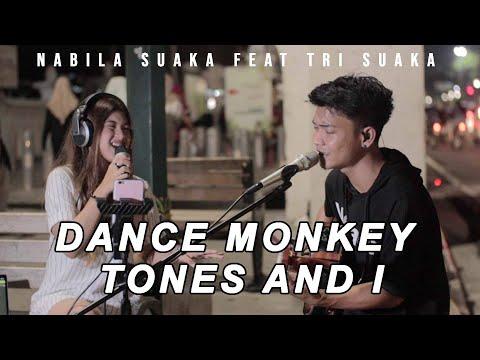 TONES AND I  -  DANCE MONKEY (LIRIK) LIVE AKUSTIK COVER BY NABILA SUAKA FEAT TRI SUAKA