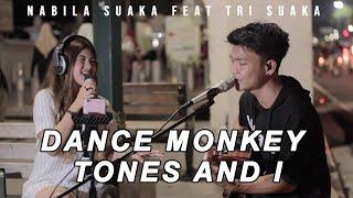 Tones And I Dance Monkey Live Akustik Cover By Nabila Suaka Feat Tri Suaka
