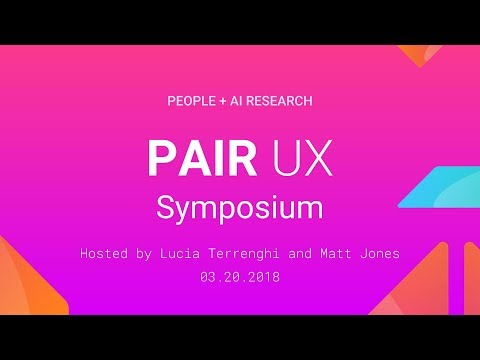 Opening Words with Jeremiah Harmsen, Jess Holbrook, Fernanda Viegas (PAIR UX Symposium 2018)