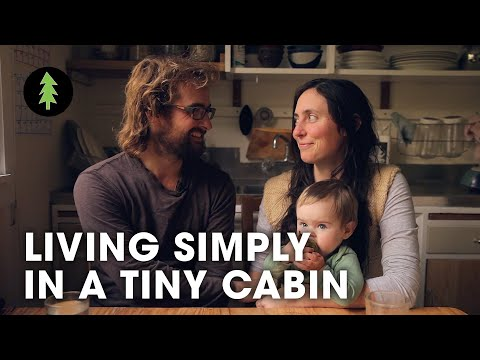 Living Simply in a Tiny Off Grid Cabin