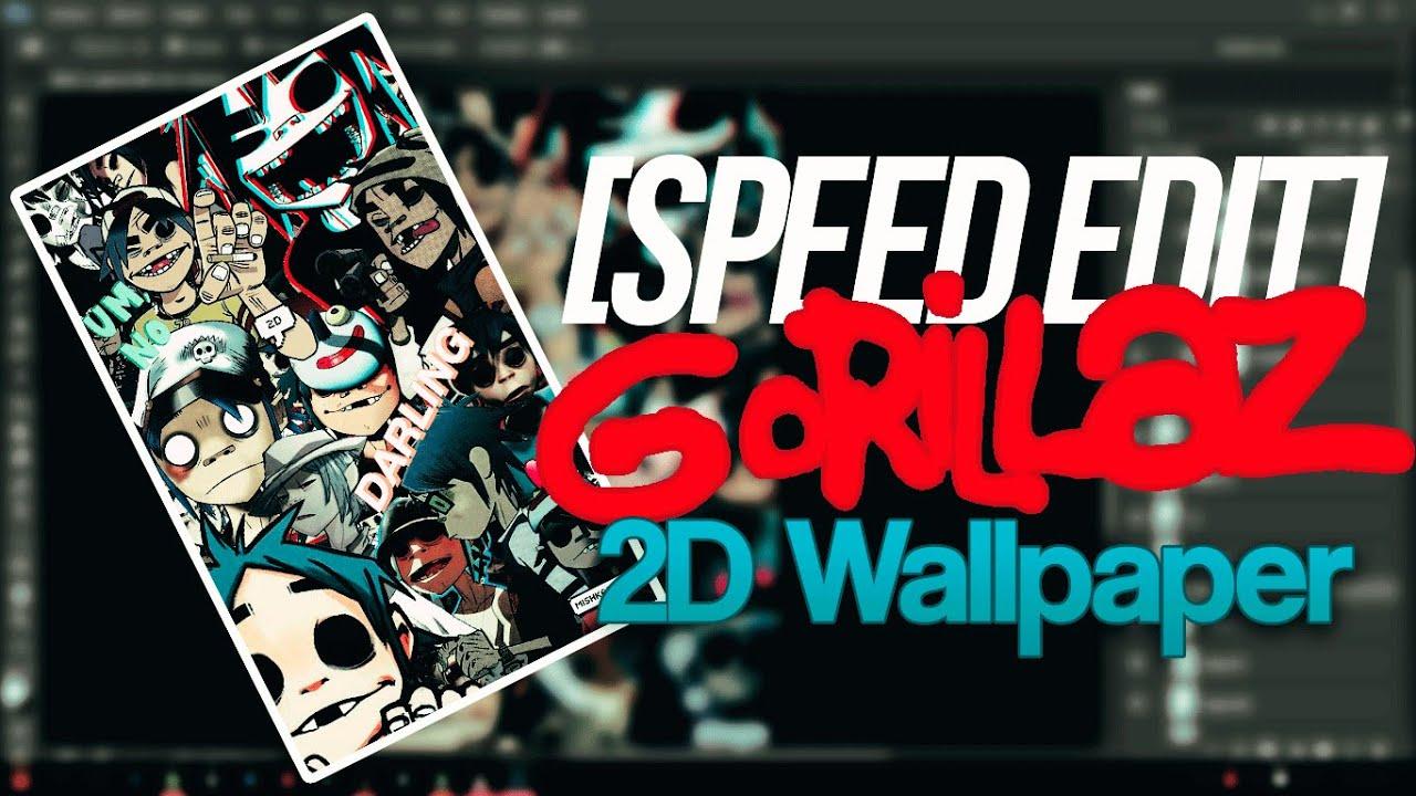 Speed Edit 2d Gorillaz Wallpaper Youtube
