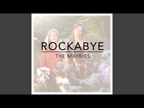 Rockabye (Acoustic Version)