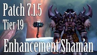 WoW Legion 7.1.5 | Enhancement Shaman | PVE | Guide (IN DEPTH)