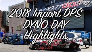 Import DPS Dyno Day 2018 - Evo GTR Honda RX7 DSM & More