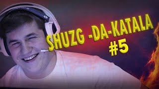Shurzg-da-katala #5