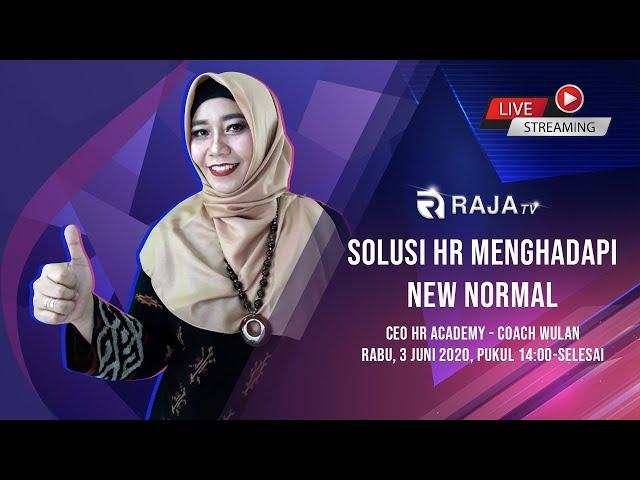 Solusi HR Menghadapi New Normal