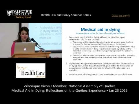 Medical Aid in Dying: Reflections on the Quebec Experience