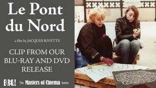 LE PONT DU NORD (Masters of Cinema) Clip