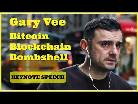 Gary Vaynerchuck Keynote: Bitcoin Blockchain and A.I. -  Bubble or Breakthrough (New Research 2018)
