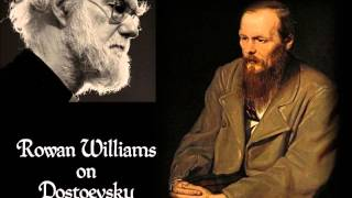 Rowan Williams on Dostoevsky