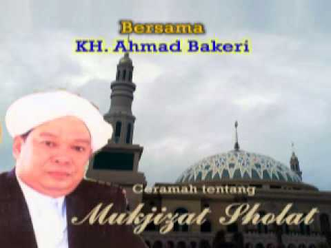 Religion Lecture: Master Ahmad Bakeri - miracle of prayer