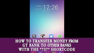 How to Transfer Money From A GT Bank Account To Other Banks With the *737* Shortcode