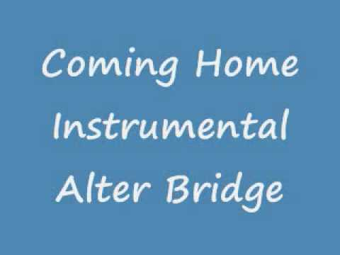 Coming Home Instrumental Alter Bridge