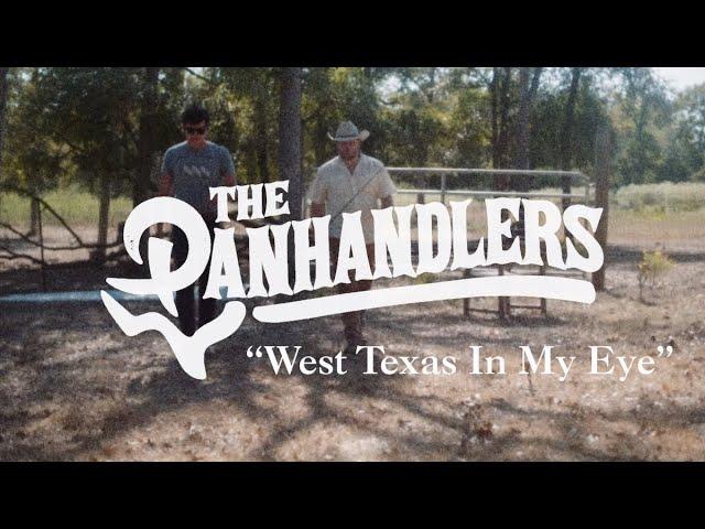 The Panhandlers - West Texas In My Eye