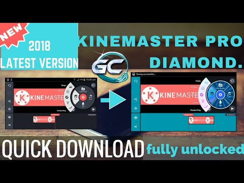 QUICK download KINEMASTER DIAMOND | fully unlocked version