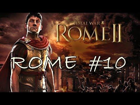 Total War: Rome II - Roman Campaign Part 10