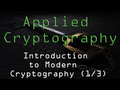 Applied Cryptography: Introduction to Modern Cryptography (1/3)