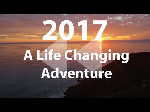 #2017---a-life-changing-adventure