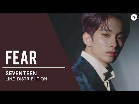 SEVENTEEN (세븐틴) Fear // Line Distribution