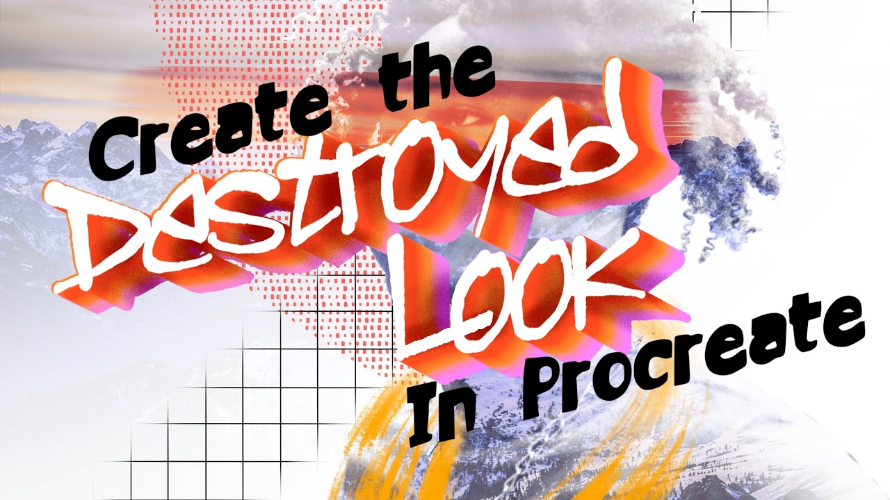 Create the Destroyed Look in Procreate