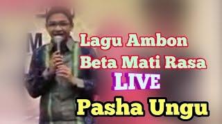 Pasha Ungu Live Beta Mati Rasa