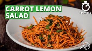 Carrot Lemon Salad Re¢ipe   Healthy Carrot Salad   Salad Recipes   Cookd