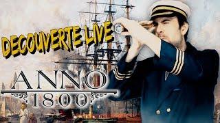 (Sponso) Découverte Live - Anno 1800