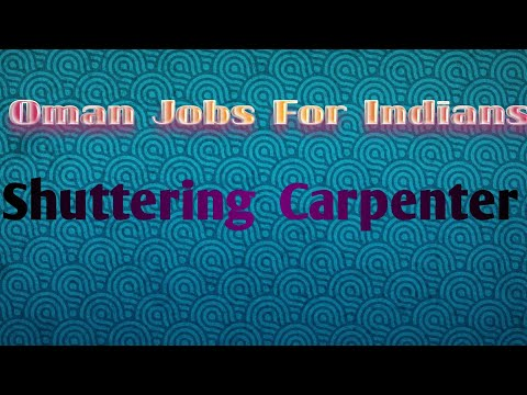 Oman Job Shuttering Carpenter For indians