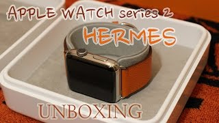 Apple Watch series 2 hermes edition Unboxing(42mm)