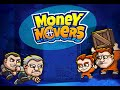 Money Movers Full Gameplay Walkthrough