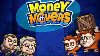 Money Movers Full Gameplay Walkthrough