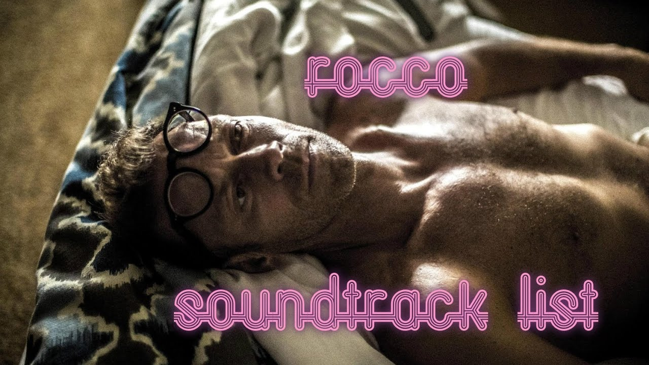 Rocco cinema 2016 Soundtrack list