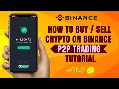 How to BUY/SELL Crypto on Binance P2P Trading | Beginner's Guide | App Tutorial
