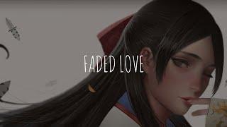「Nightcore」- Faded Love (Tinashe Ft. Future)