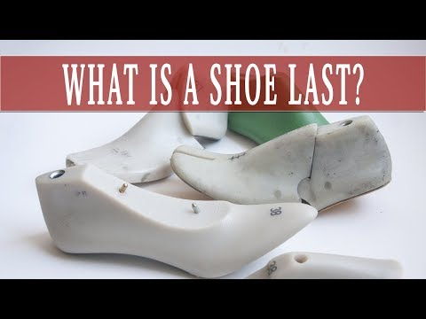 What Is a Shoe Last?