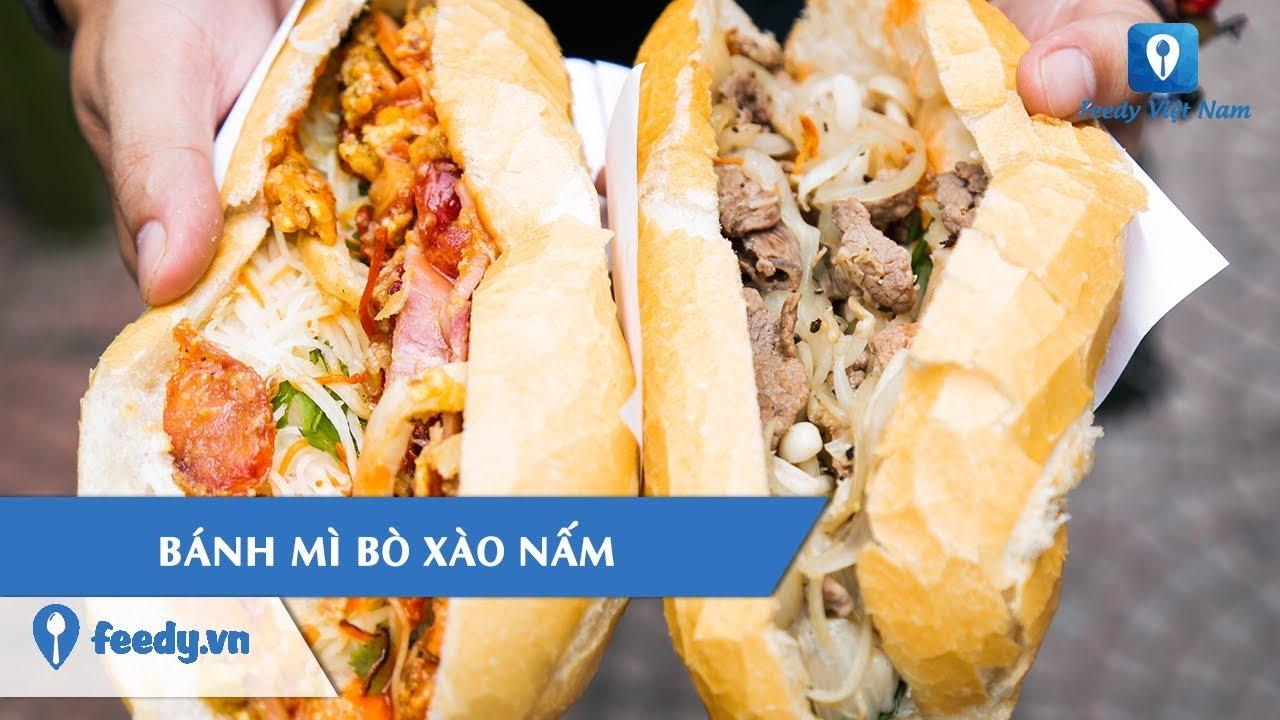 [Review Món Ăn] Truy tìm hàng BÁNH MÌ BÒ XÀO NẤM bán hết 500 chiếc/ 1 ngày tại Hà Nội | Feedy TV
