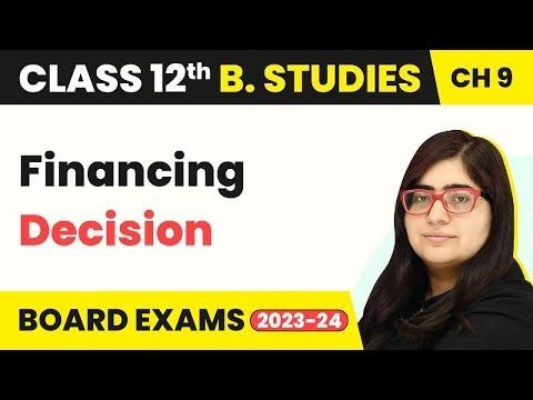 Financing Decision - Financial Management | Class 12 Business Studies