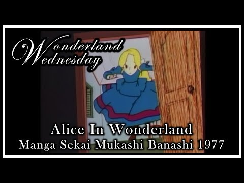 Wonderland Wednesday  Alice In Wonderland  Manga Sekai Mukashi Banashi  1977